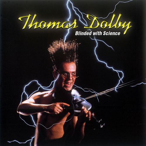 Blinded By Science von Thomas Dolby