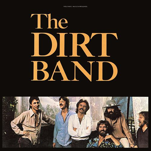 Dirt Band von Nitty Gritty Dirt Band