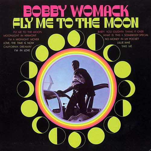 Fly Me To The Moon von Bobby Womack