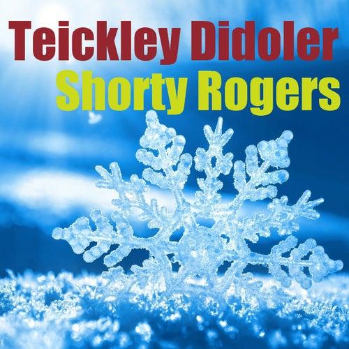 Teickley Didoler de Shorty Rogers