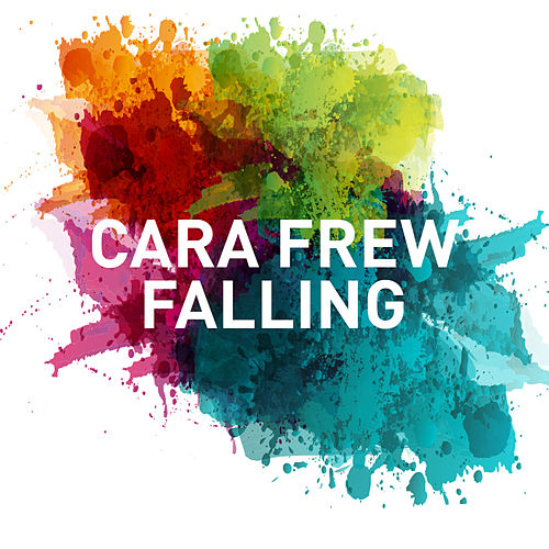Falling by Cara Frew