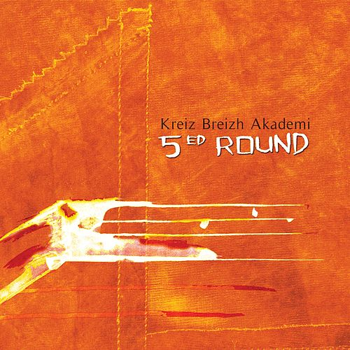 5ed Round by Kreiz Breizh Akademi