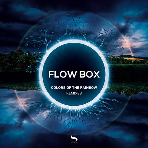 Colors of the Rainbow Remixes by Flow Box