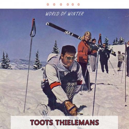 World Of Winter von Toots Thielemans