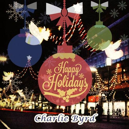 Happy Holidays von Charlie Byrd