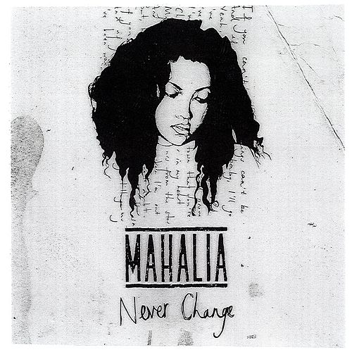 Never Change EP by Mahalia