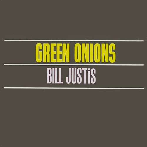 Green Onions by Bill Justis