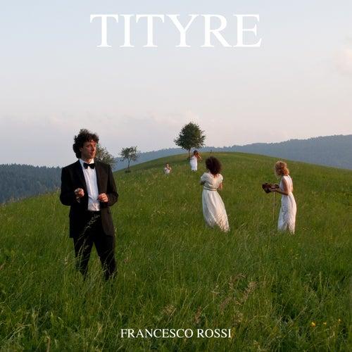Tityre von Francesco Rossi