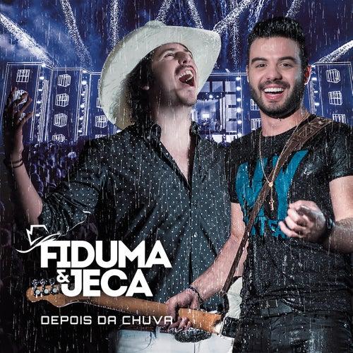 Depois da Chuva (Ao Vivo) de Fiduma & Jeca