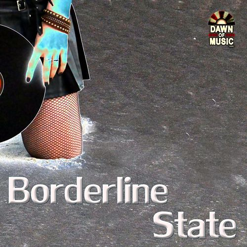 Borderline State by Various Artists