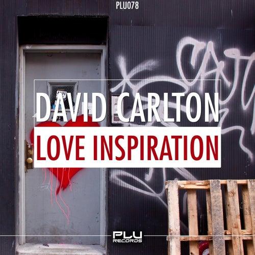 Love Inspiration by David Carlton