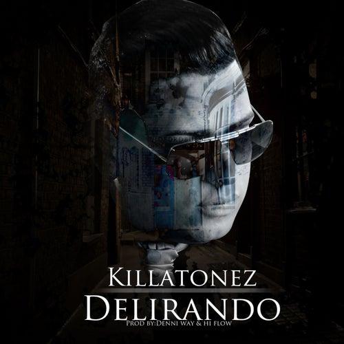 Delirando von Killatonez