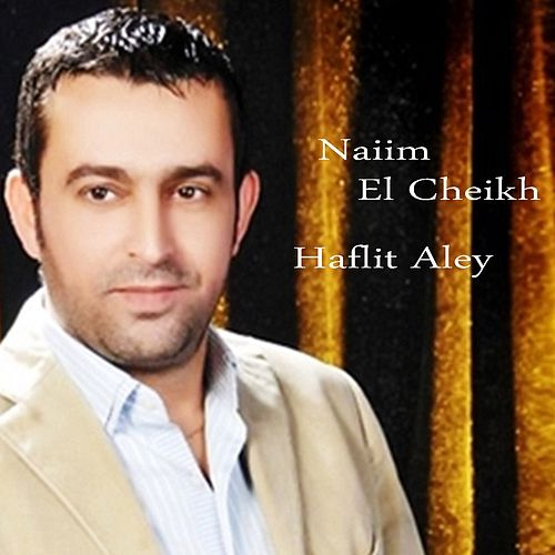 Ya Hasoud El Amani (Live) by Naiim El Cheikh : Napster