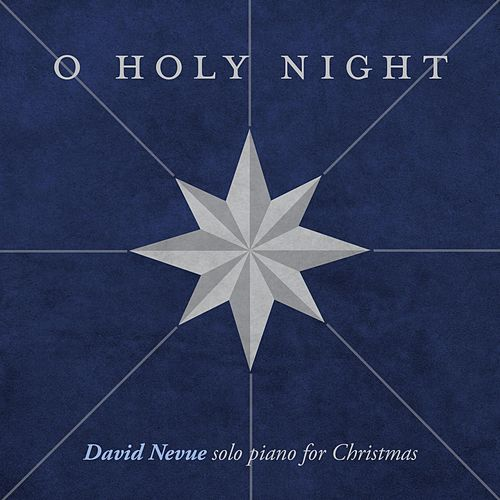 O Holy Night - Single de David Nevue