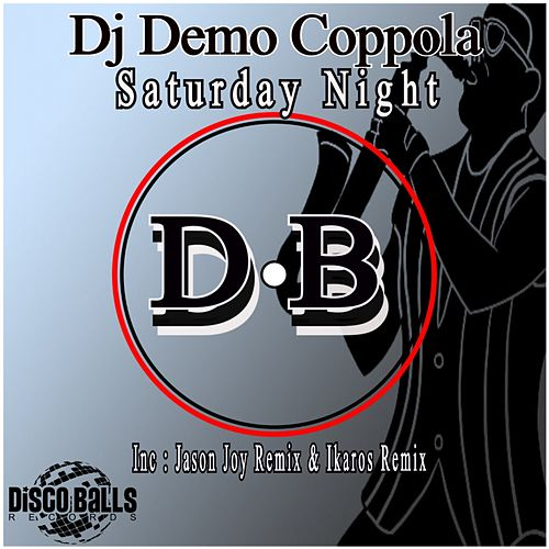 Saturday Night by Dj Demo Coppola
