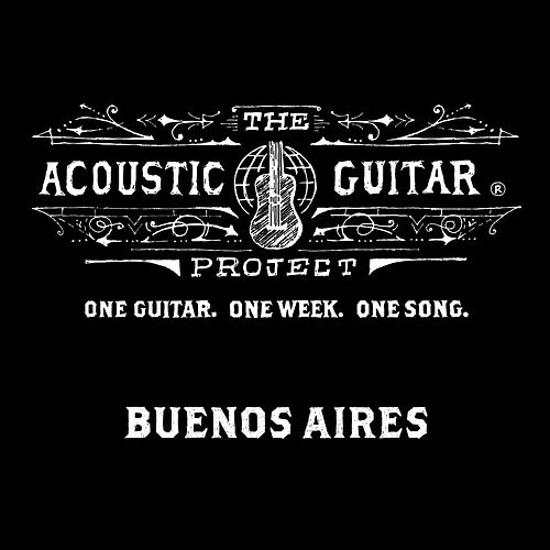 The Acoustic Guitar Project: Buenos Aires 2014 de Various Artists
