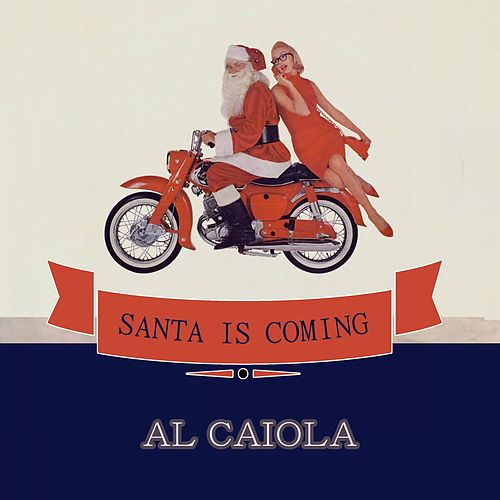 Santa Is Coming by Al Caiola