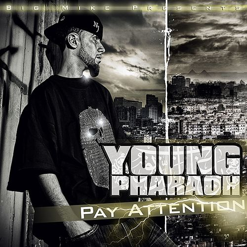 Pay Attention di Young Pharaoh