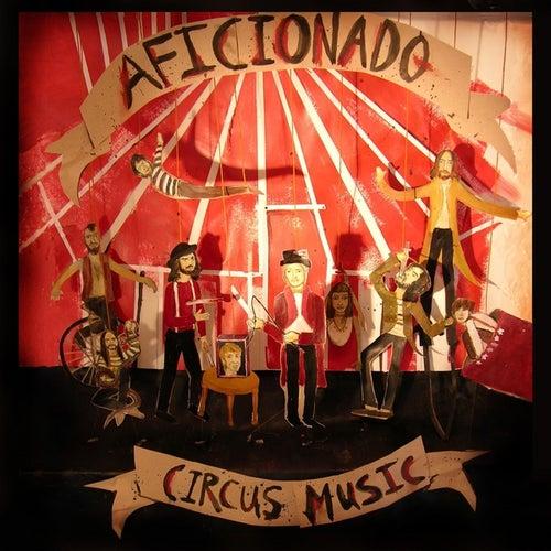 Circus Music By Aficionado Napster Sound clips from orange free sounds. circus music by aficionado napster