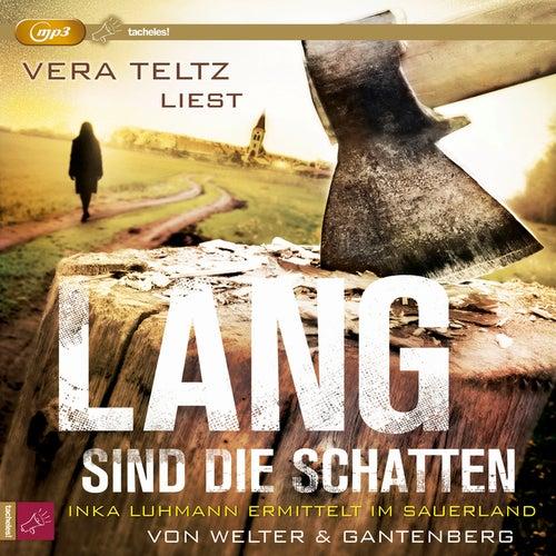 Lang sind die Schatten (ungekürzt) by Michael Gantenberg Oliver Welter
