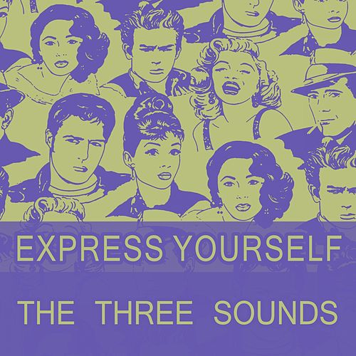 Express Yourself by The Three Sounds
