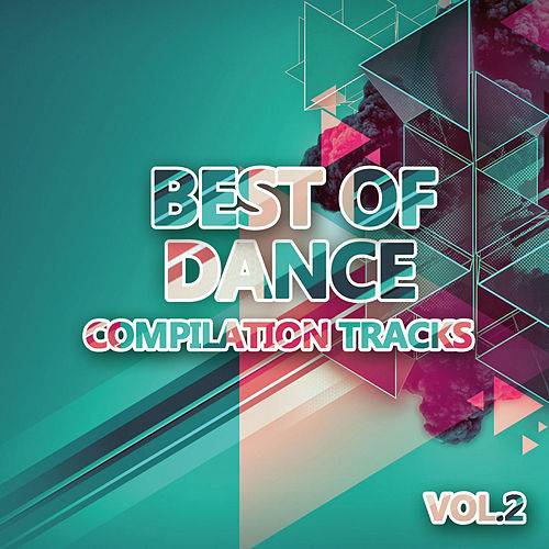 Best of Dance 2 (Compilation Tracks) von Various Artists