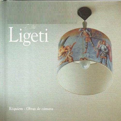 Réquiem, Obras de cámara, Ligeti by Various Artists