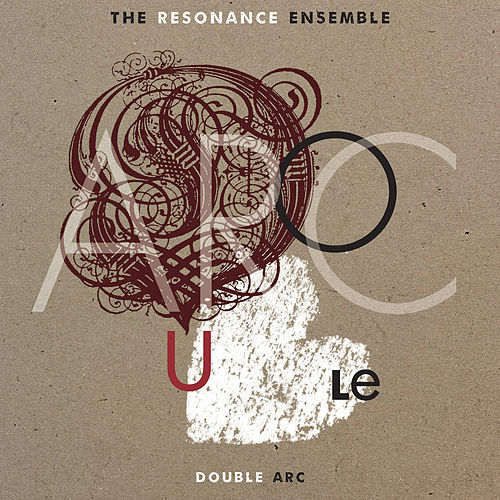 Double Arc by The Resonance Ensemble
