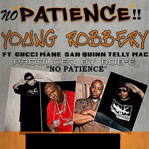 No Patience von Young Robbery