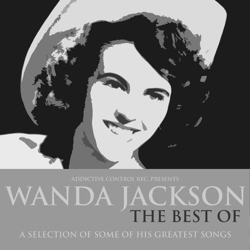 Wanda Jackson - The Best Of by Wanda Jackson