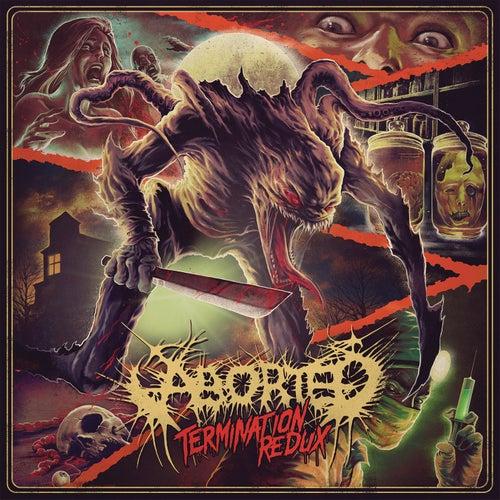 Termination Redux - EP de Aborted