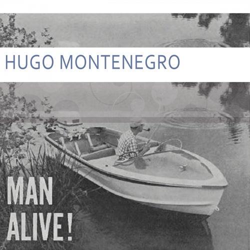 Man Alive by Hugo Montenegro