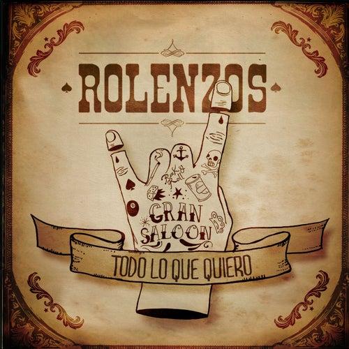 Todo Lo Que Quiero by Rolenzos