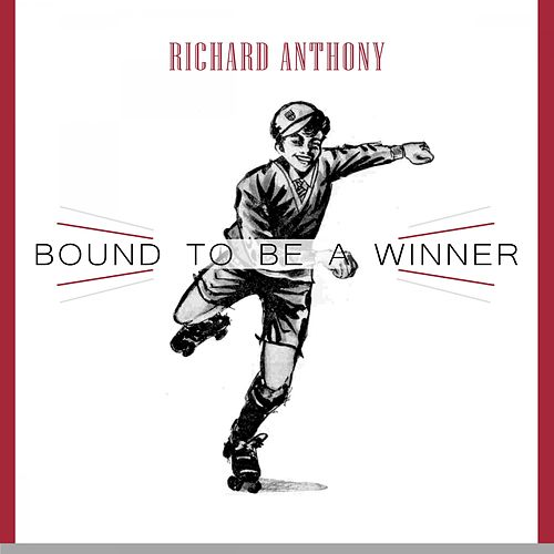 Bound To Be a Winner by Richard Anthony
