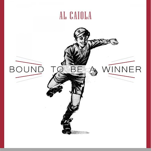 Bound To Be a Winner by Al Caiola
