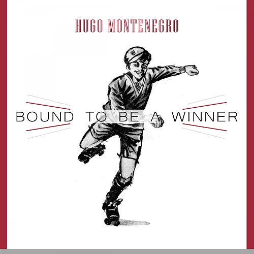 Bound To Be a Winner by Hugo Montenegro