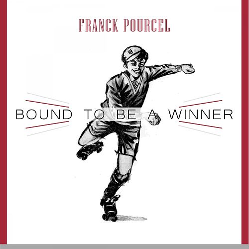 Bound To Be a Winner von Franck Pourcel