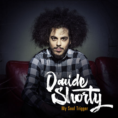 My Soul Trigger di Davide Shorty