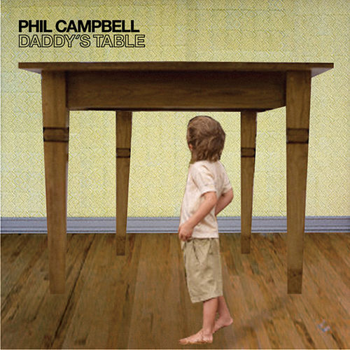 Daddy's Table de Phil Campbell