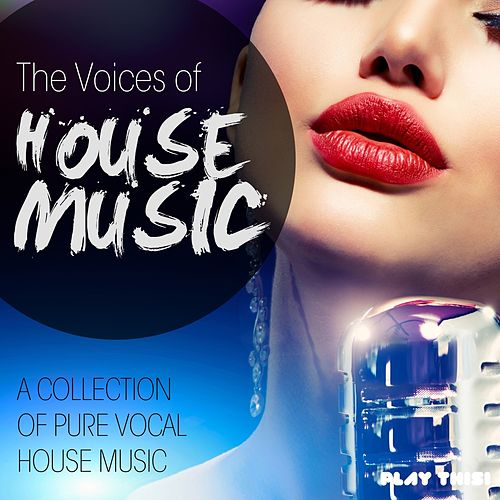 The Voices Of House Music, Vol. 10 von Various Artists