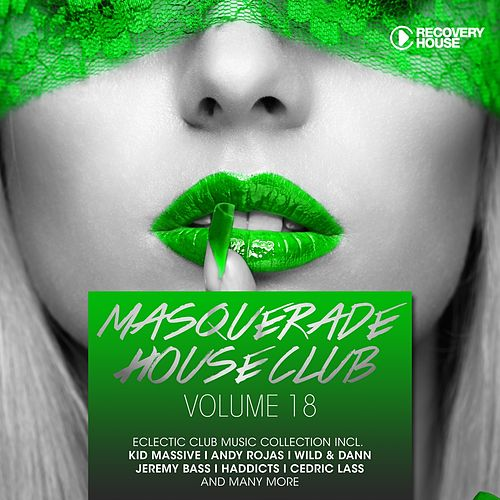 Masquerade House Club, Vol. 18 von Various Artists