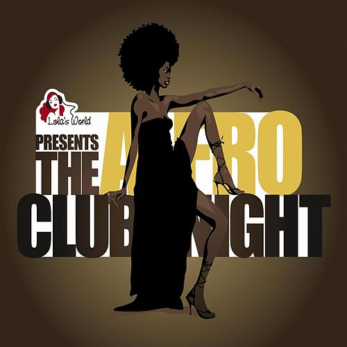 The Afro Club Night von Various Artists