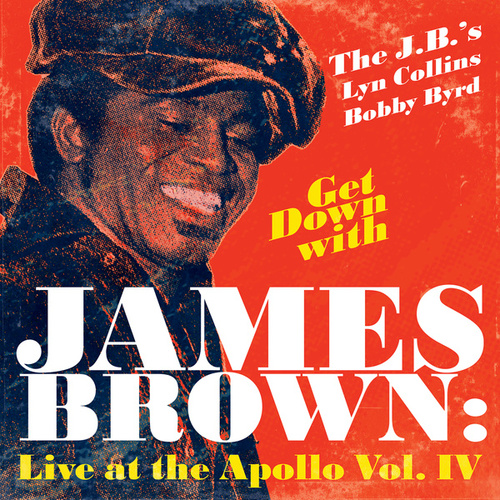 Get Down With James Brown: Live At The Apollo Vol. IV de Various Artists