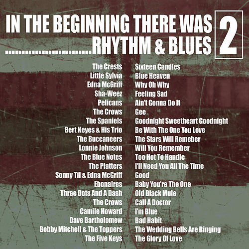 In the Beginning…… There Was Rhythm & Blues, Vol. 2 by Various Artists