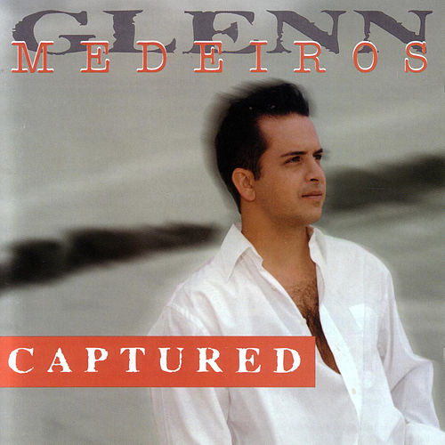 Captured de Glenn Medeiros