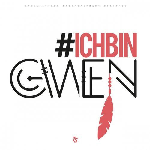 #IchbinGwen - EP von Gwen (DE)