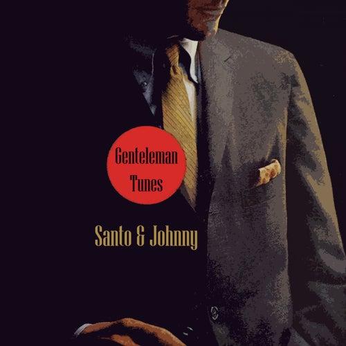 Gentleman Tunes di Santo and Johnny
