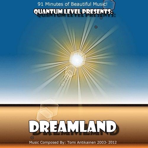 Dreamland by Quantum Level
