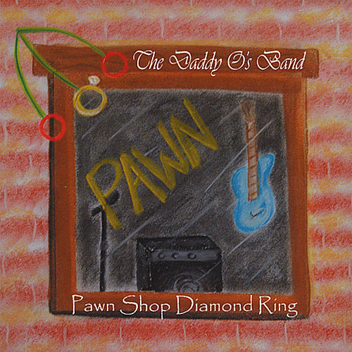 Pawn Shop Diamond Ring von The Daddyo's Band