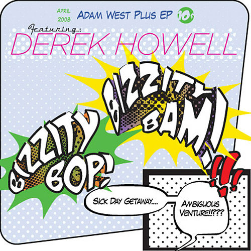 Adam West Plus de Derek Howell
